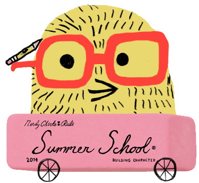 Nerdy Chicks Write: Summer School